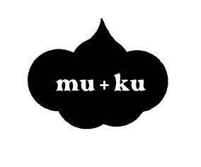 新しいこと。mu+ku -ムク-